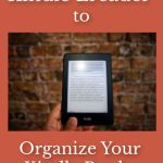 How to Use a Kindle Ereader to Organize Your Kindle Books into Collections