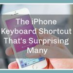 The iPhone Keyboard Shortcut That's Surprising Many