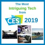 The Most Intriguing Tech from #CES2019