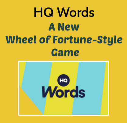 HQ Words – A New Wheel of Fortune-Style Game