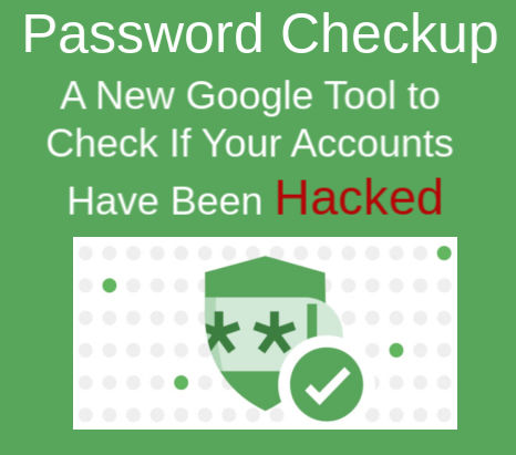Password Checkup – A New Google Tool to Check If Your