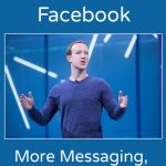 The Future of Facebook — More Messaging, Less Sharing