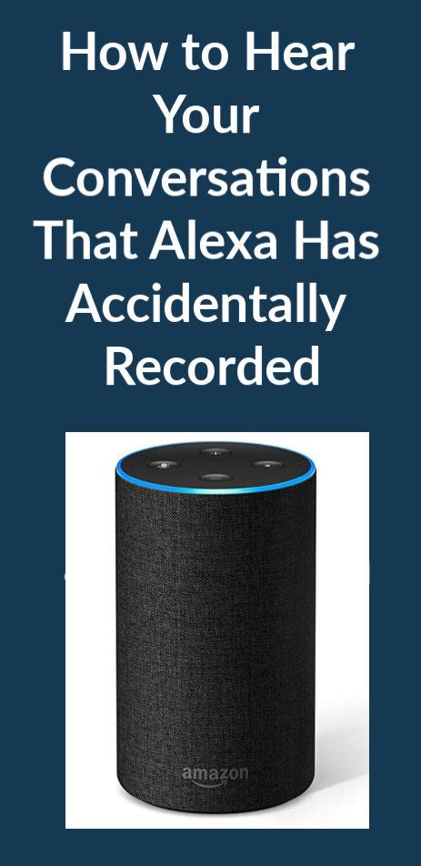 Alexa Recording Conversations Reviewed
