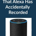 How to Hear Your Conversations That Alexa Has Accidentally Recorded