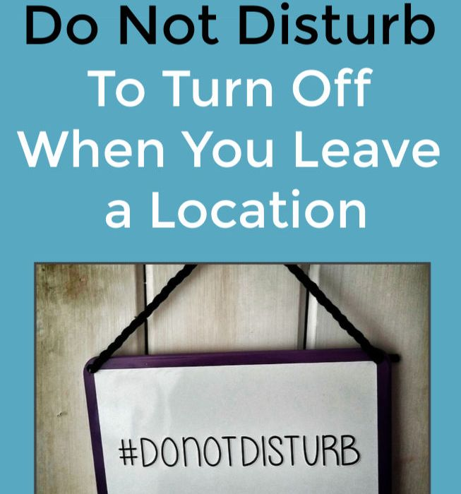 Location-Based Do Not Disturb Settings