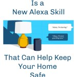 Guard Is a New Alexa Skill That Can Help Keep Your Home Safe When You're Away