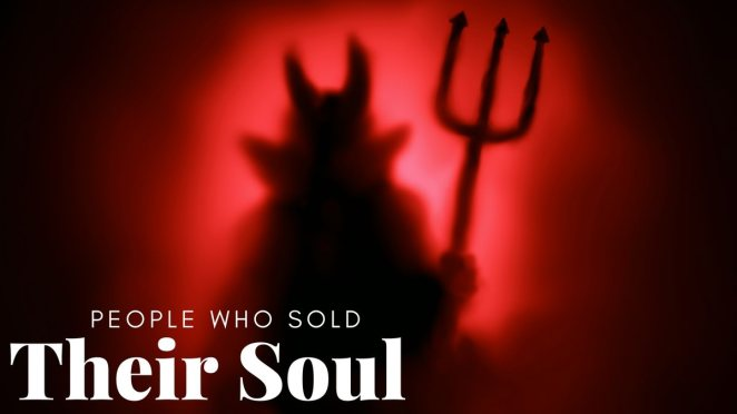 People Who Sold Their Soul to SATAN