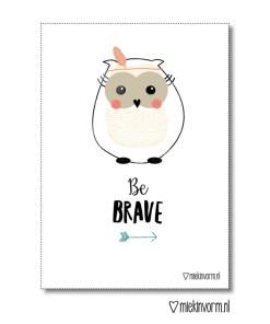 Be Brave poster, MIEKinvorm, kinderkamer, poster, wonderzolder.nl