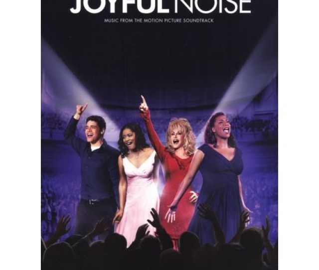 Hal Leonard Joyful Noise Music From The Motion Picture Soundtrack Pvg