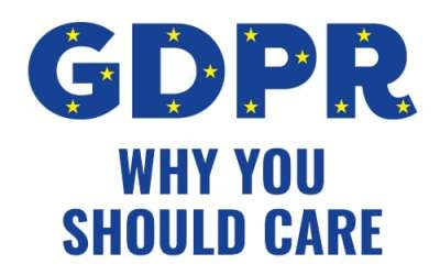The GDPR and why you need to care