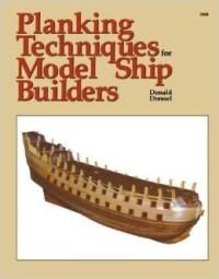 Planking Techniques for Model Ship Builders book