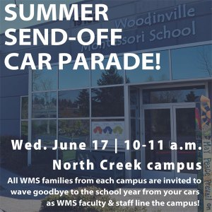 Summer Send-Off Car Parade, Wednesday, June 17, 10-11 a.m., NC campus, for all families