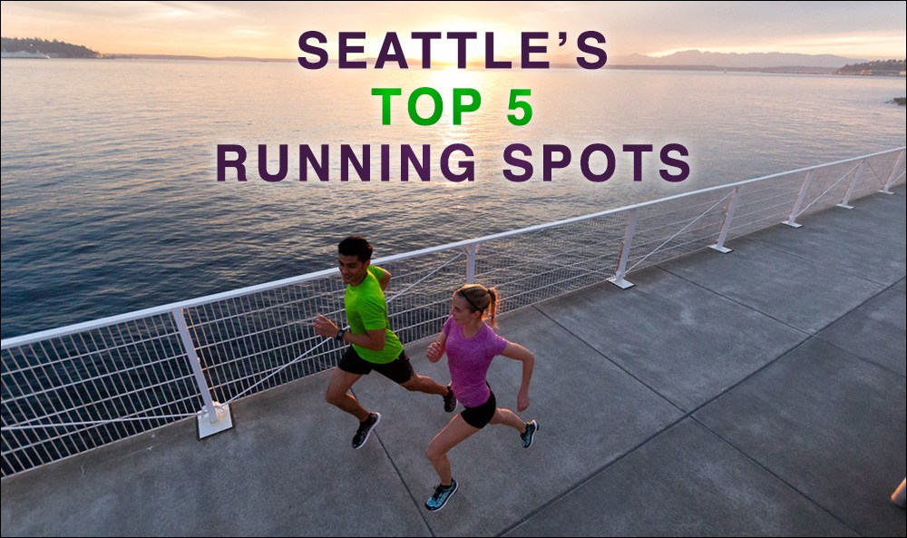 Seattle's Top 5 Running Spots