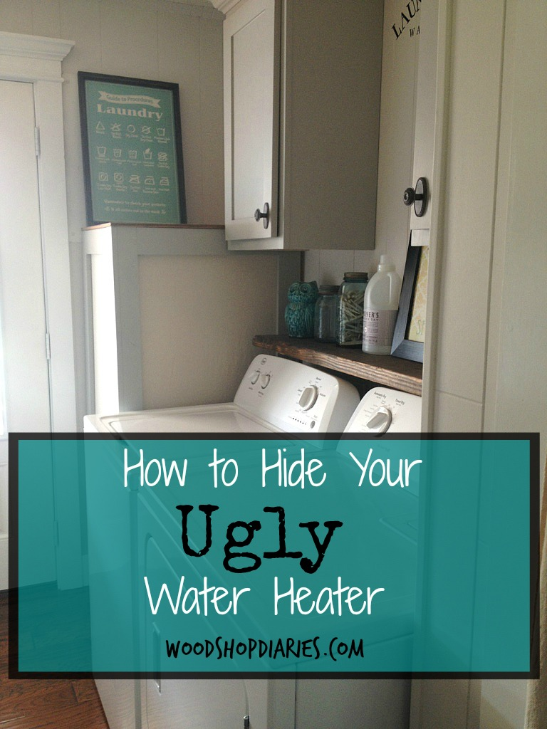 How to hide your ugly hot water heater--An eadsy DIY solution--Woodshop Diaries
