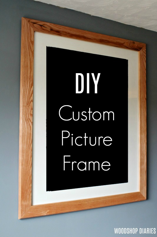 How To Make A Custom Diy Picture Frame Any Size You Need