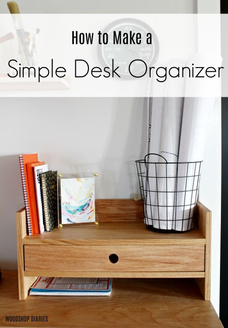 DIY Desk Organizer With Small Drawer