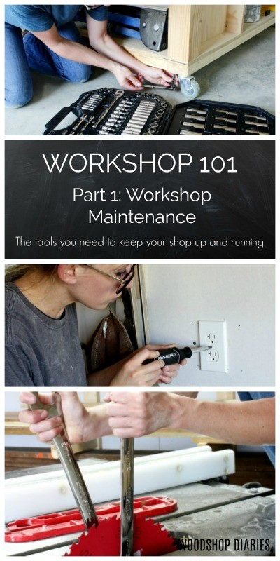 Workshop 101: Part 1--Workshop Maintenance--The tools you need to keep your shop up and running