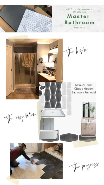 Pinterest collage of the before, inspiration, and the progress pictures of the master bathroom renovation all star challenge week 1 & 2