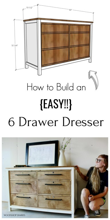 Pinterest collage of overall dimensions of dresser and Shara with finished 6 drawer dresser