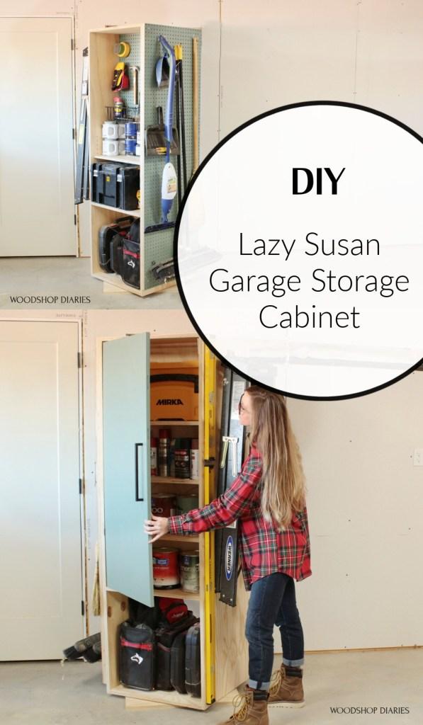DIY Lazy Susan Garage Storage Cabinet Pinterest collage image with graphic