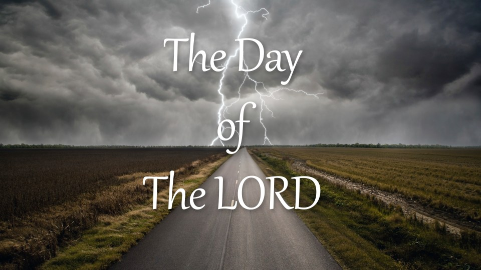 The Day of The LORD1920x1080