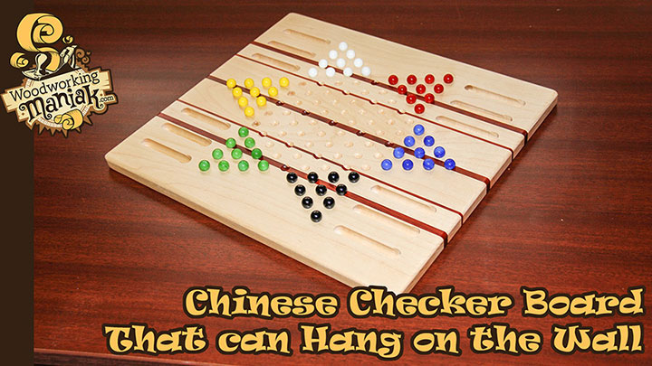 Chinese Checker Board - Woodworking Maniak