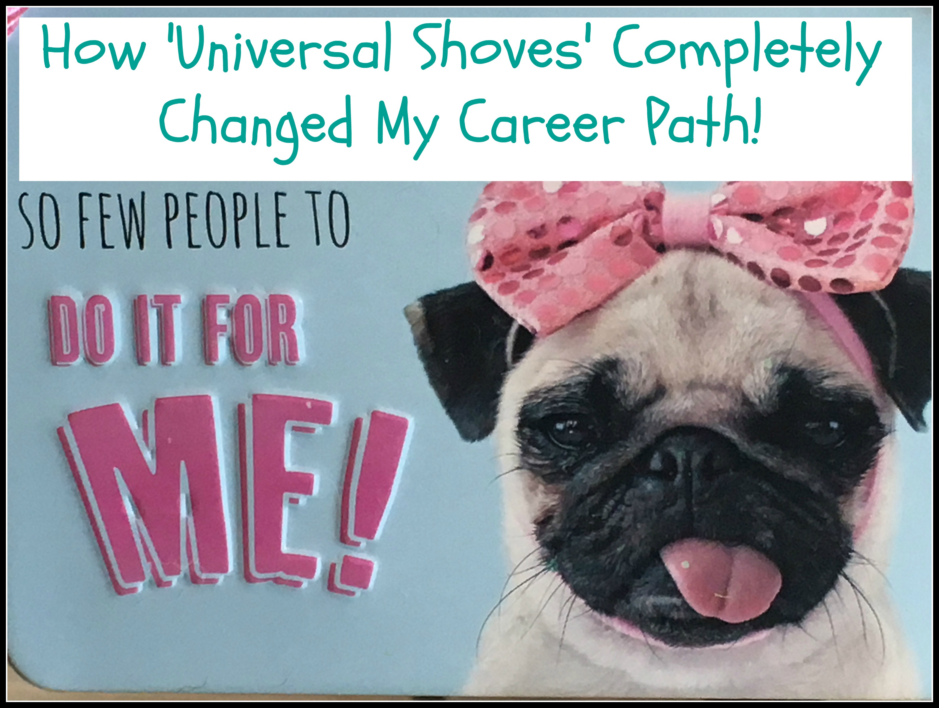 sign with a pug and a pink ribbon in her hair saying So much to do so few people to do it for me!