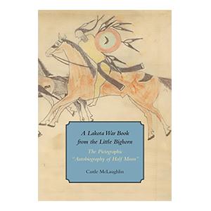 A Lakota War Book from the Little Bighorn cover