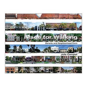 Made For Walking: Density and Neighborhood Form cover