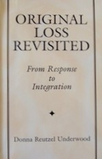 Original Loss Revisited, by Donna Underwood