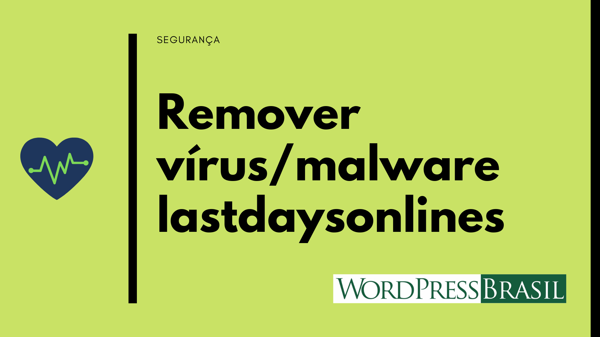 Remover virus ou malware Lastdaysonlines