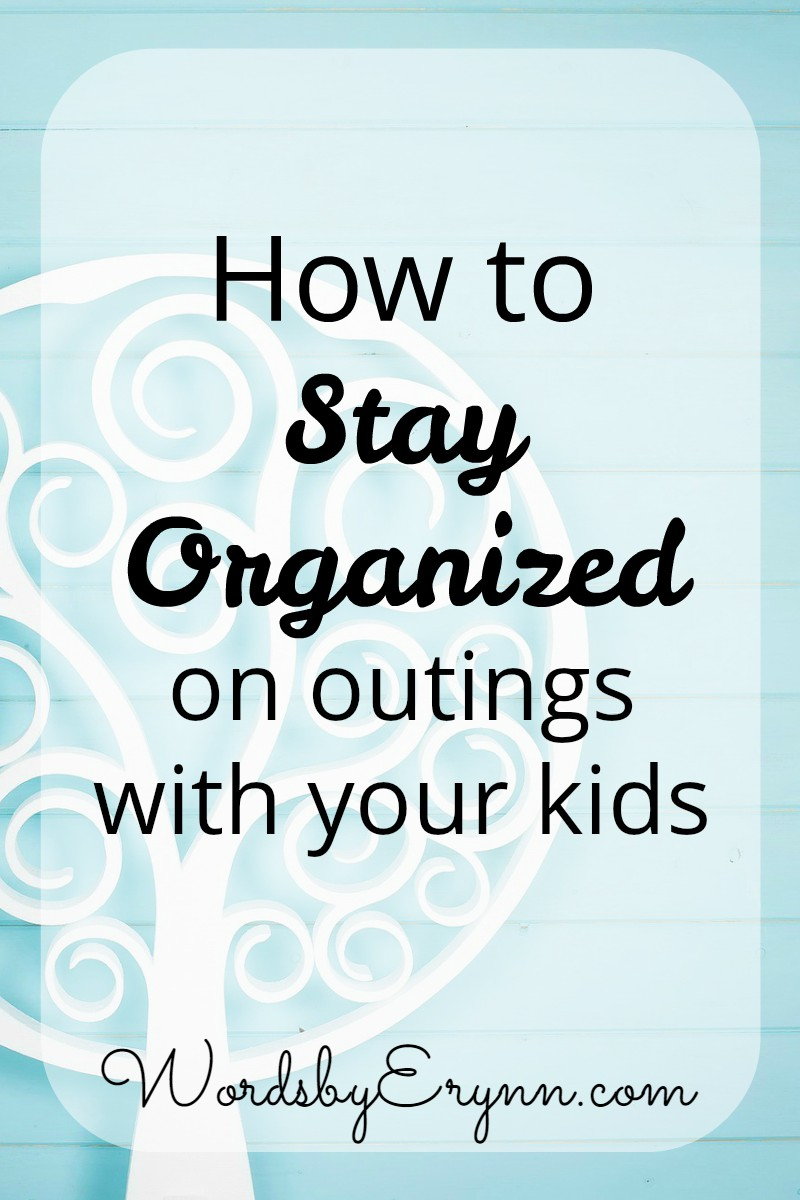 Here are my [evidently] pro tips for how to stay organized when the shit you simply *must* do requires leaving the house. Staying Organized with WordsbyErynn