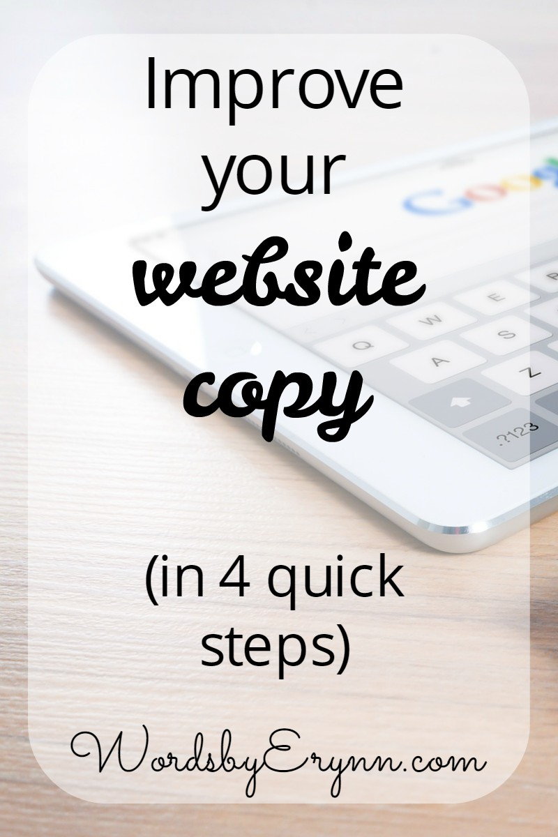 Your online content is a vital part of your business' success. Here are four simple ways to improve your website copy quickly and relatively painlessly!