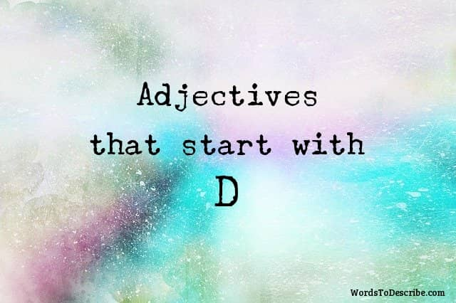 adjectives that begin with d
