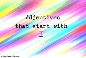 adjectives that begin with i