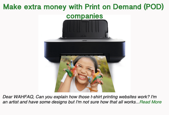 Make extra money with Print on Demand (POD) companies