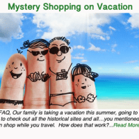 Mystery Shopping on Vacation