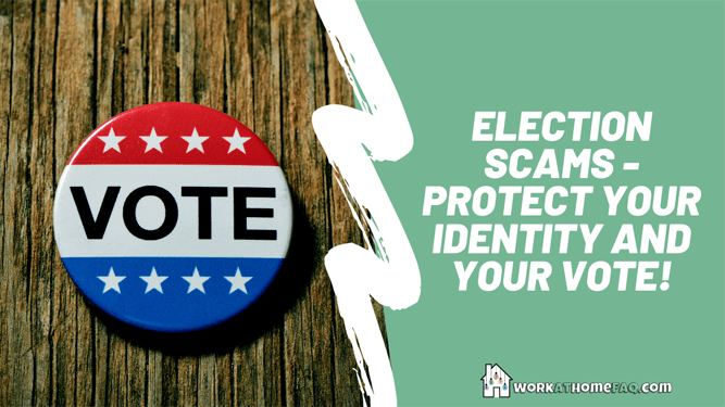 Election Scams – Protect Your Identity and Your Vote!