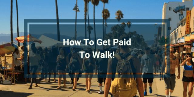 make money walking