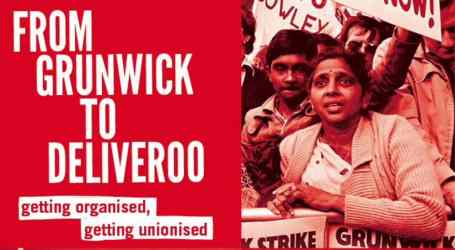 #Grunwick40 What does the Trade Union Act mean for workers rights?