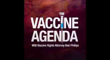The Vaccine Agenda – #112, HPV Documentary, False Studies, NH & NY Bills, New Vaccines, and More!