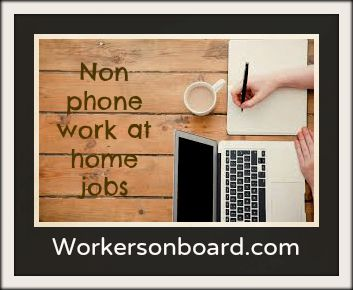 Non phone work at home Jobs