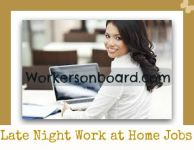 Late Night work at home Jobs