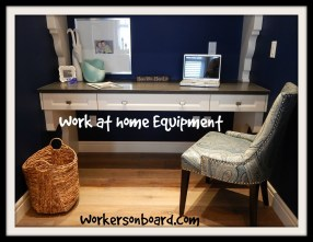 Work at home Equipment