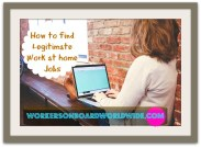 How to Find Legitimate Work at home Jobs