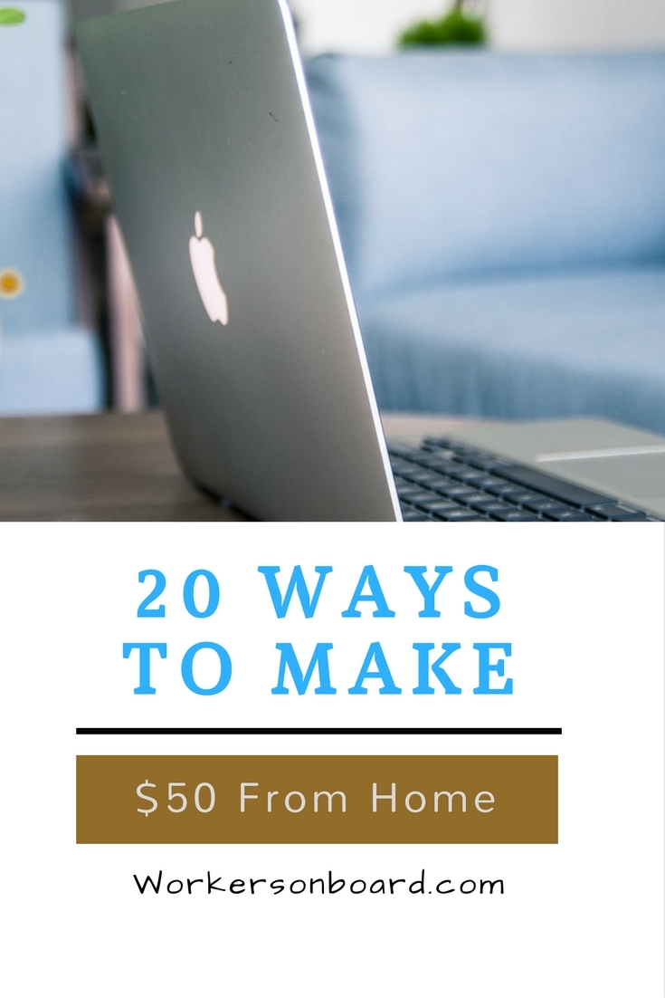 20 Ways To Make 50 From Home Workersonboard