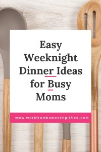 Quick Weeknight Dinner Ideas