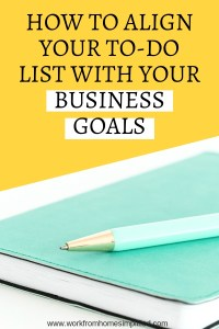 Align Your To-Do List With Your Business Goals Today