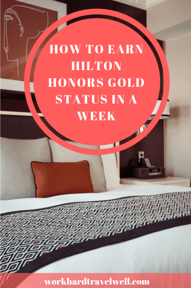 Learn how to earn Hilton Honors Gold status in 4 stays.