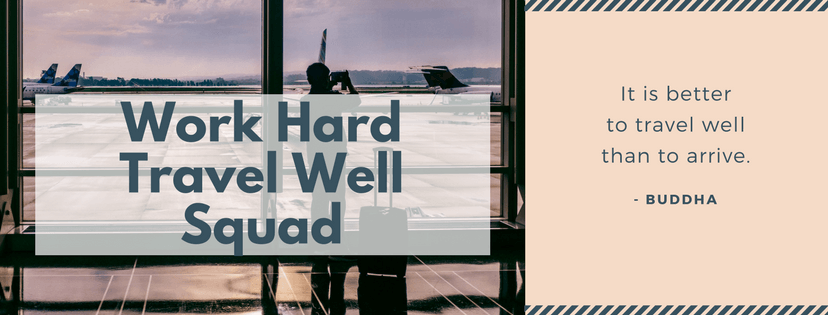 Work Hard Travel Well Squad Facebook Group